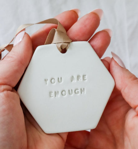 You Are Enough Clay Hanging Decoration