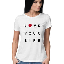 Load image into Gallery viewer, Love Your Life - Short-Sleeve Women's T-Shirt - Tee-Zoo