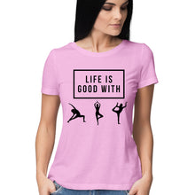 Load image into Gallery viewer, Life is Good with Yoga(1001) - Short-Sleeve Women's T-Shirt - Tee-Zoo