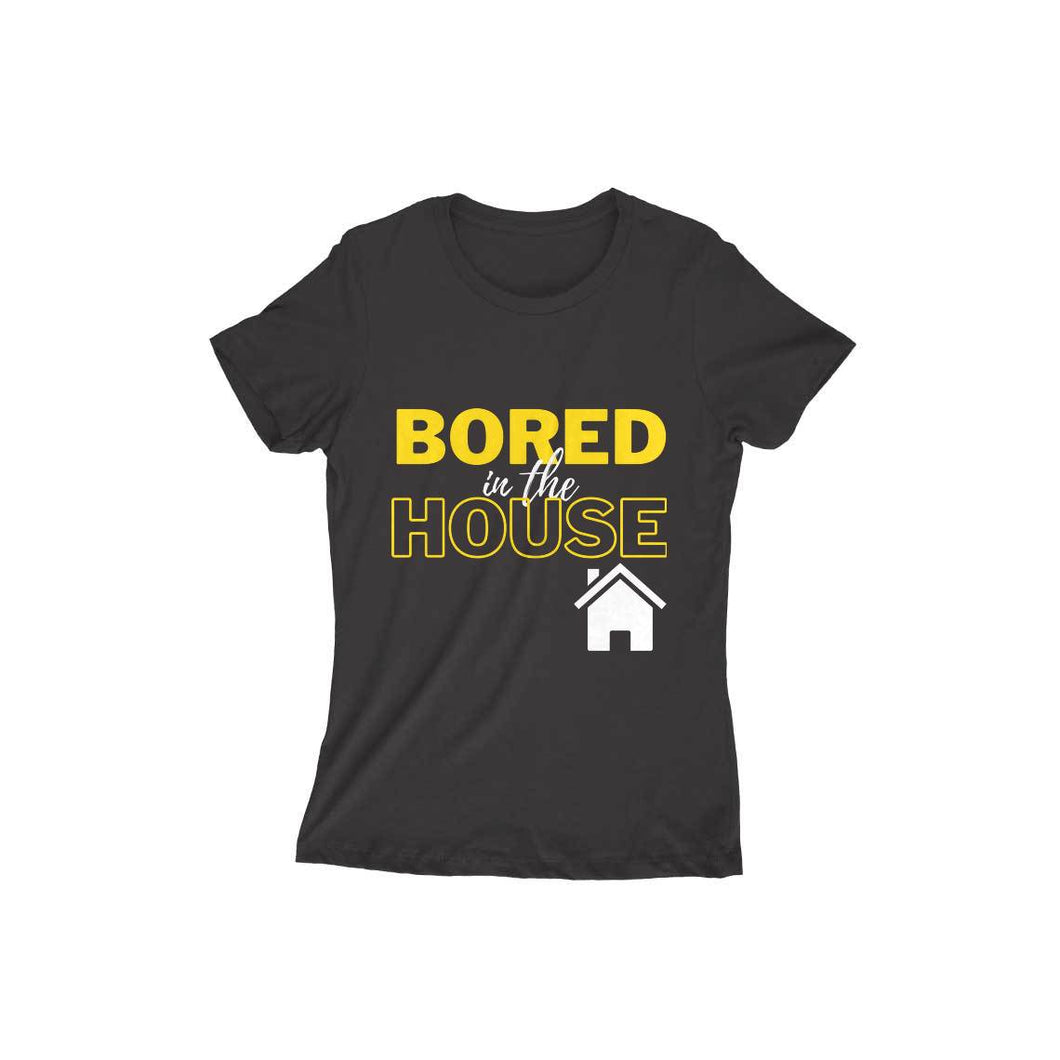 Bored in the House 101 - Short-Sleeve Women's T-Shirt - Tee-Zoo