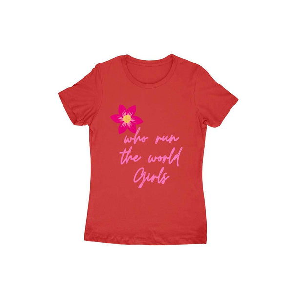 Who runs the world? Girls - Short- Sleeve-Women's T-shirt - Tee-Zoo