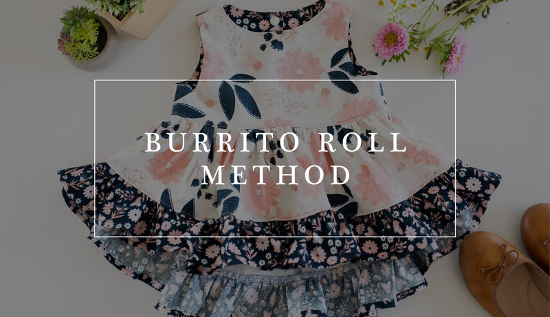 How to Use the Burrito Roll Method