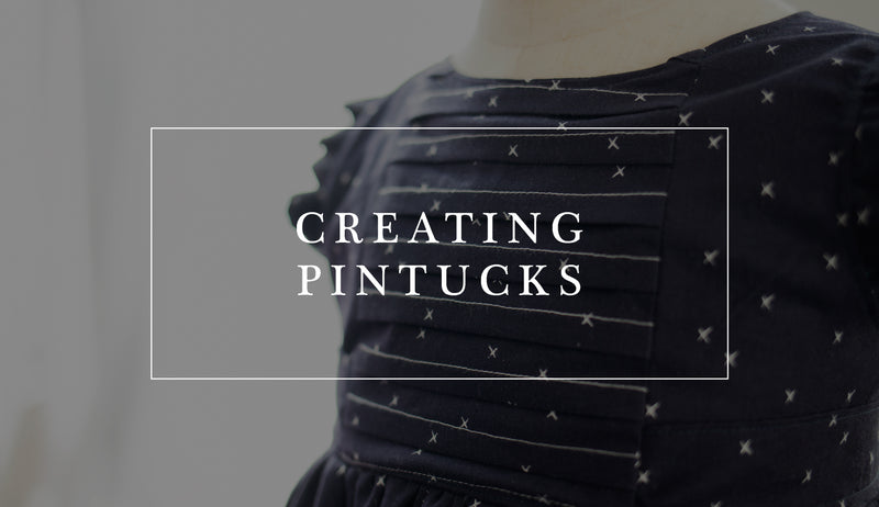 How to Create Pintucks