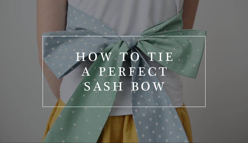 How to Tie a Perfect Sash Bow