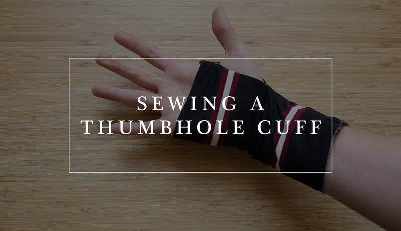 How to Sew a Knit Thumbhole Cuff