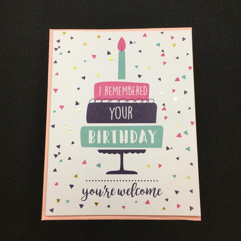 I Remembered Your Birthday Card - Lyla's: Clothing, Decor & More - Plano Boutique