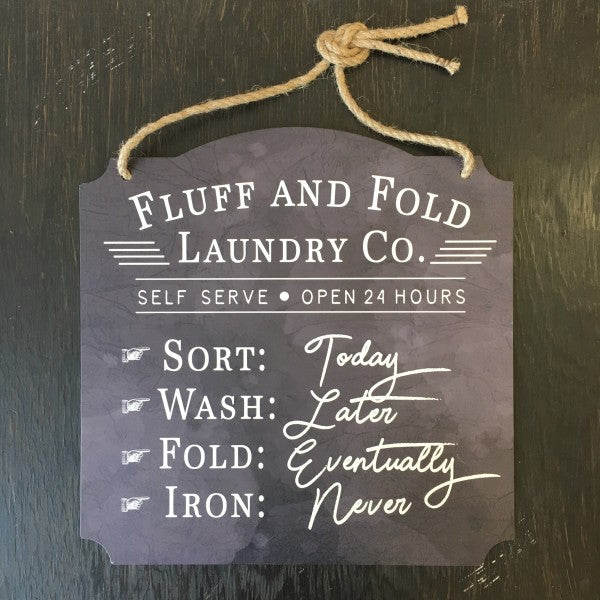 Fluff and Fold Laundry Wall Sign - Lyla's: Clothing, Decor & More - Plano Boutique