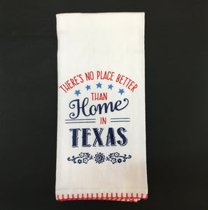 Texas Tea Towel: No Place Better