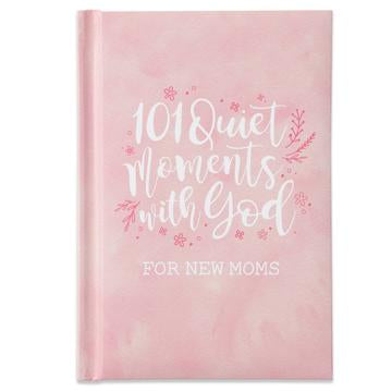 101 Quiet Moments for New Moms Pink Book - Lyla's: Clothing, Decor & More