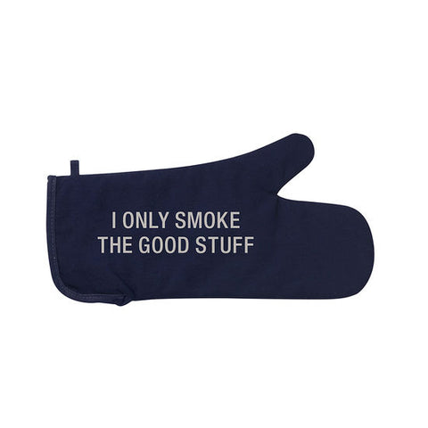 Only Smoke the Good Stuff Grill Mitt
