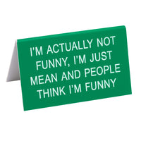I'm Just Mean and People Think I'm Funny Sign - Lyla's: Clothing, Decor & More - Plano Boutique