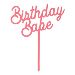 Birthday Babe Cake Topper - Lyla's: Clothing, Decor & More - Plano Boutique