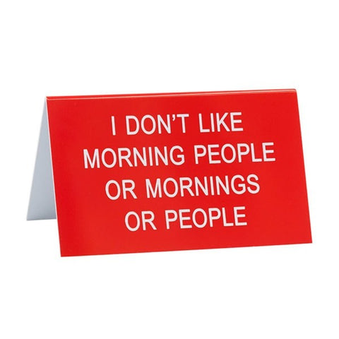 I Don't Like Morning People Funny Sign - Lyla's: Clothing, Decor & More - Plano Boutique