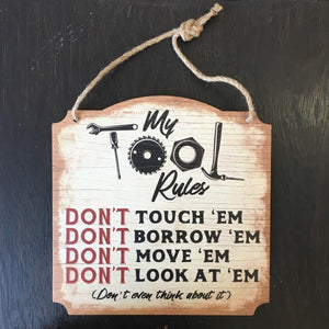 Tool Rules Wall Sign - Lyla's: Clothing, Decor & More