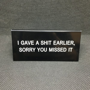 Sorry You Missed It Funny Sign - Lyla's: Clothing, Decor & More