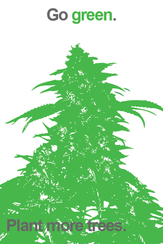 Go Green Weed Poster