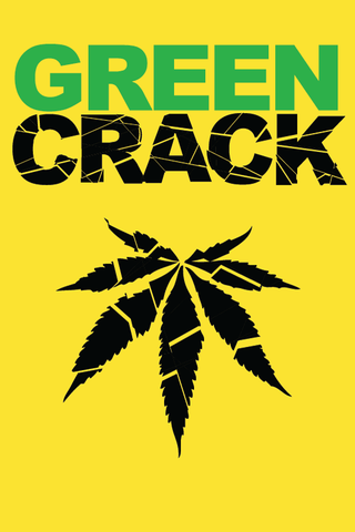 Green Crack Cannabis Strain Poster