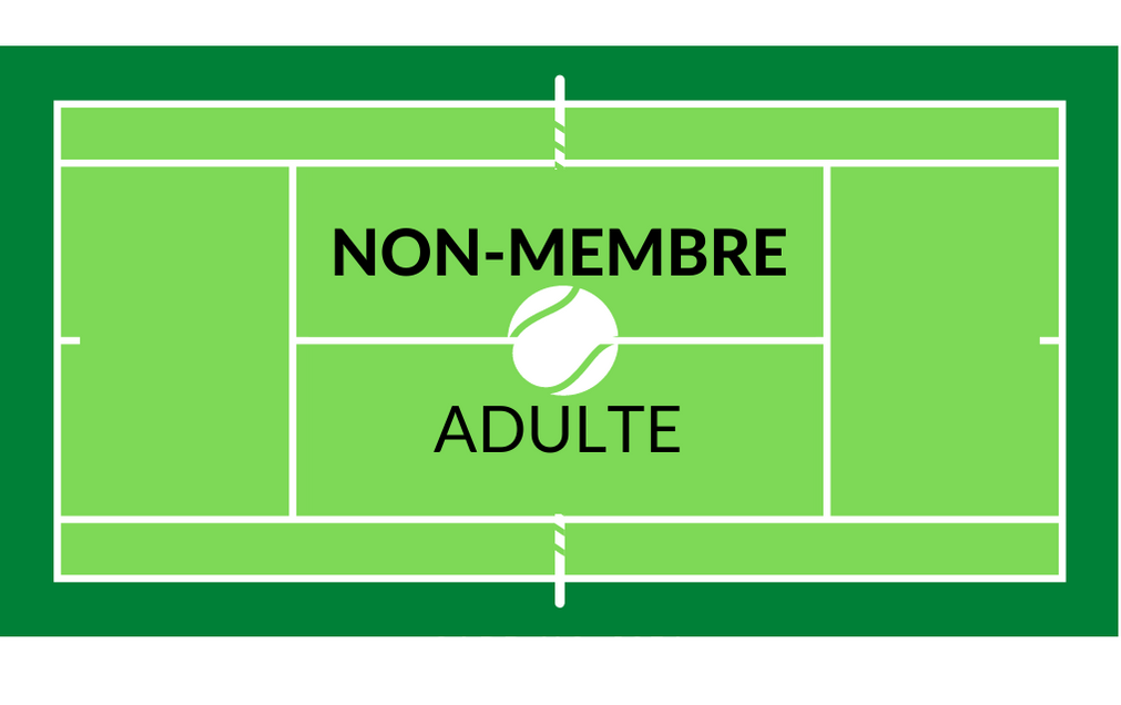 Tennis Non-Membre (Adulte)