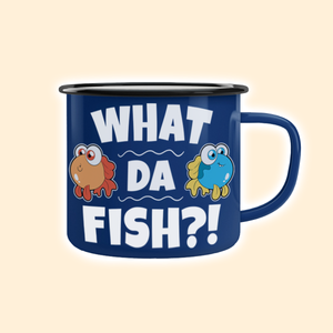 """What da fish"" - Emailletasse"