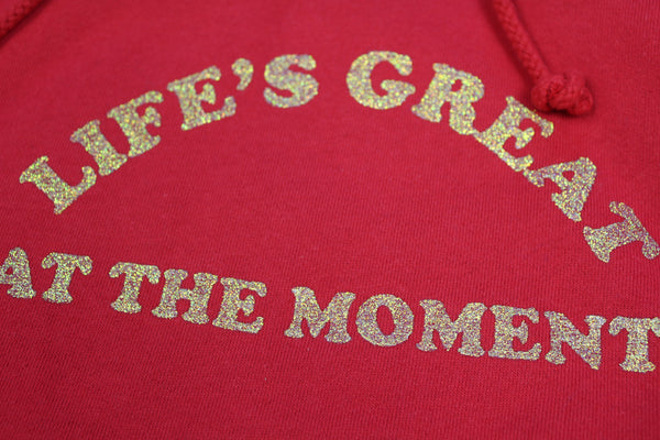 Life's Great Hoodie Red
