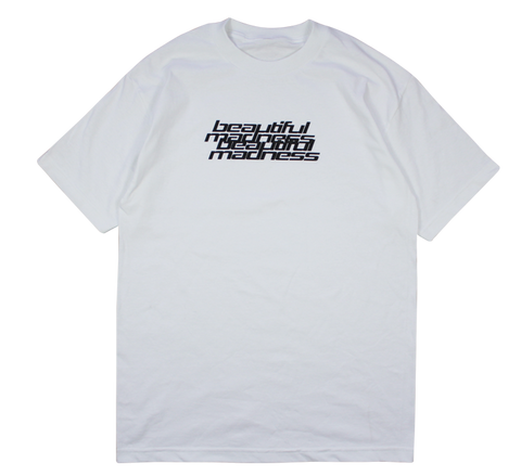 Beautiful Madness White T