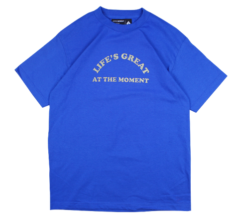 Life's Great tee Blue