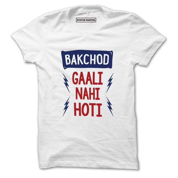 Bakchod Gali Nahi - Men T-Shirt