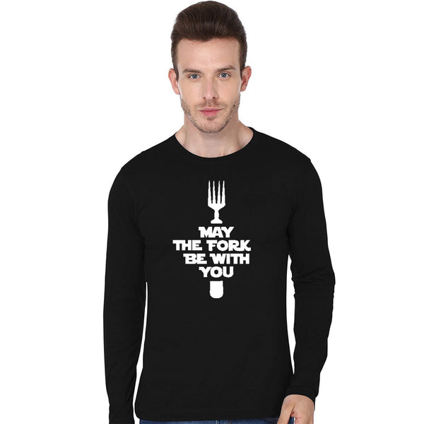 May The Fork - Full Sleeve T Shirt