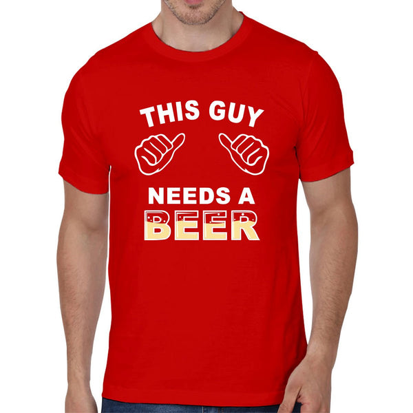 This Guy Need Beer - Men T-Shirt