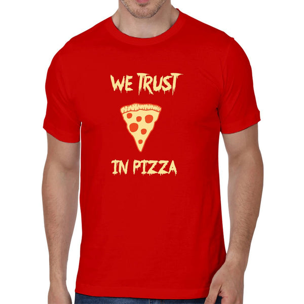 We Trust In Pizza - Men T-Shirts