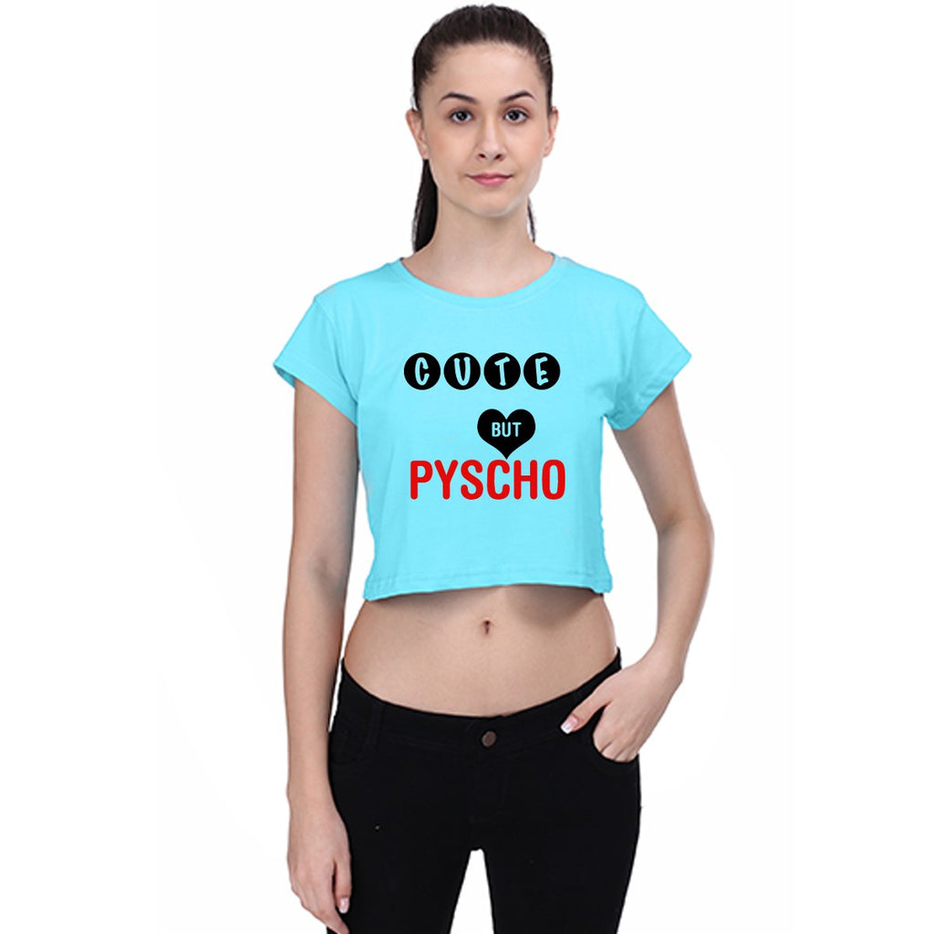 Cute But Pysco - Crop Top