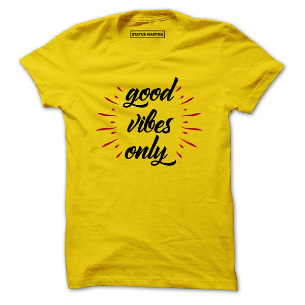 Good Vibes Only - Men T-Shirts