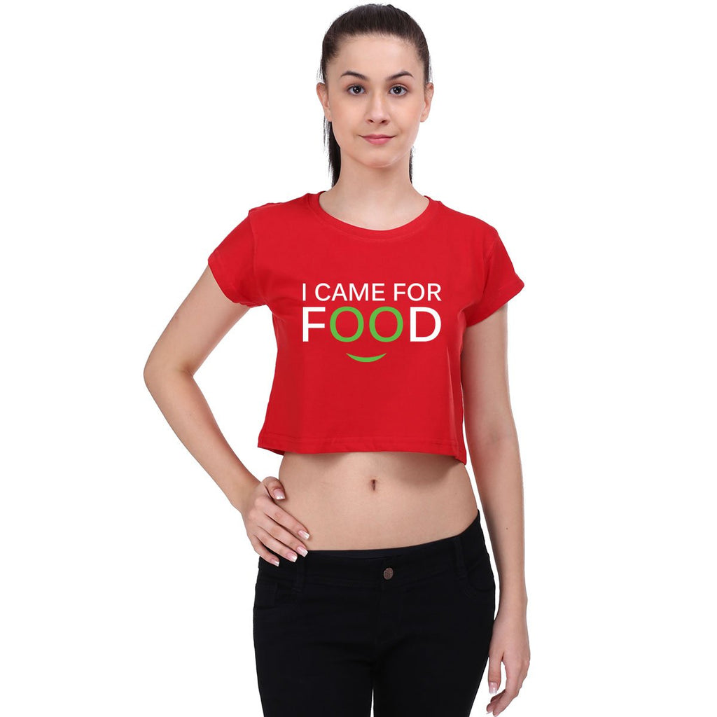 I Came Here For Food - Crop Top