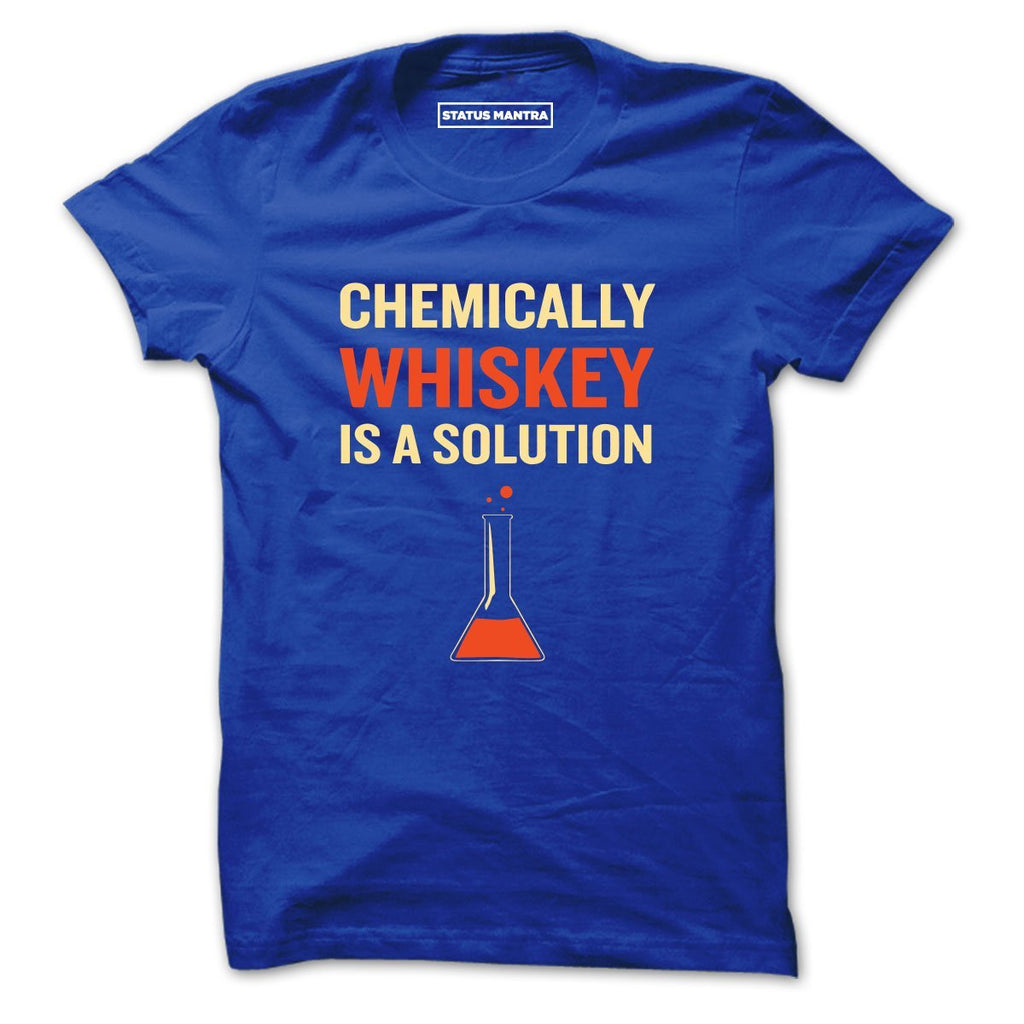 Whisky Is Solution - Men T-Shirt