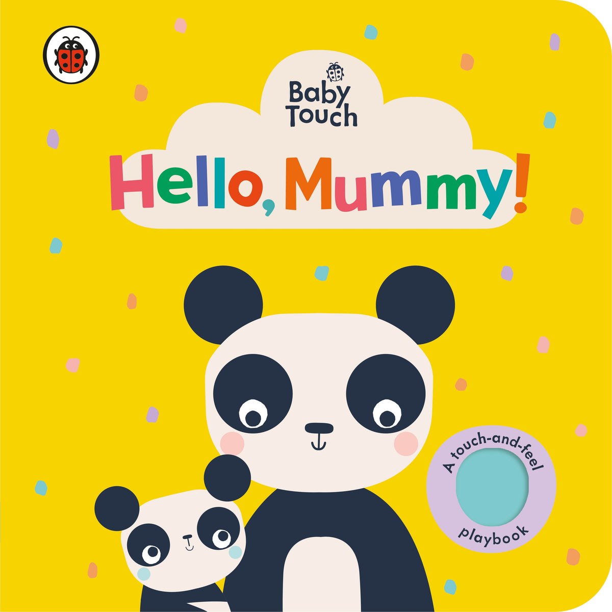 Baby Touch: Hello, Mummy!