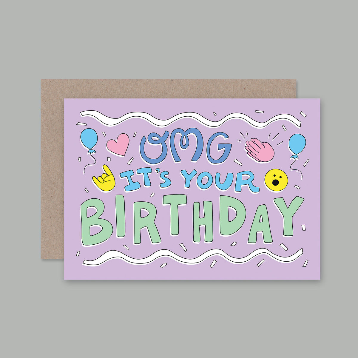 AHD CARDS- OMG ITS YOUR BIRTHDAY