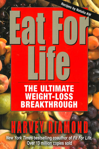 Eat For Life - Harvey Diamond