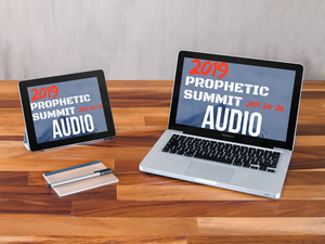 Prophetic Summit Dallas 2019 / Audio Sessions