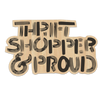 Thrift Shopper and Proud