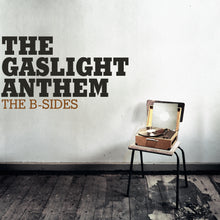 Load image into Gallery viewer, The Gaslight Anthem - The B-Sides LP / CD