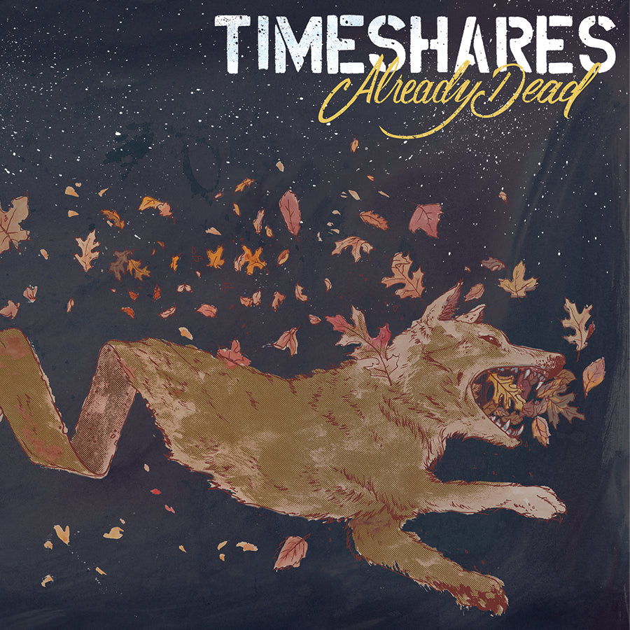 Timeshares - Already Dead LP / CD