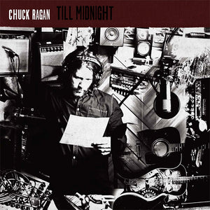 Chuck Ragan - Till Midnight LP / CD (2014)