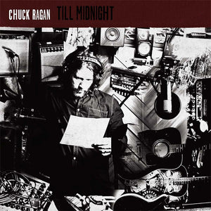 Chuck Ragan - Till Midnight LP / CD / Digital Download (2014)