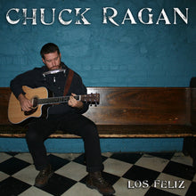 Load image into Gallery viewer, Chuck Ragan - Los Feliz LP / CD (2007)
