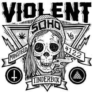 Violent Soho - Tinderbox/Neighbour Neighbour 7""