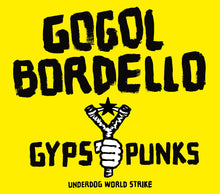Load image into Gallery viewer, Gogol Bordello - Gypsy Punks LP / CD (2005)