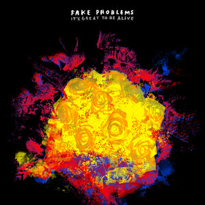 Fake Problems - It's Great To Be Alive LP / CD (2009)