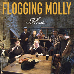 Flogging Molly - Float LP / CD (2008)