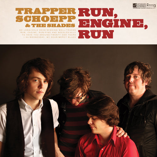 Trapper Schoepp & The Shades - Run, Engine, Run LP / CD