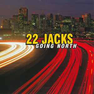 22 Jacks - Going North Digital Download